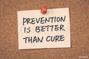 "A sign saying, ""Prevention is better than cure."""